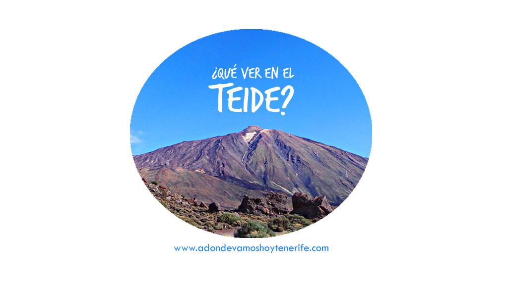 ¿que ver en Parque Nacional del Teide?
