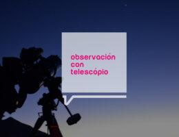 observaciontelescopio
